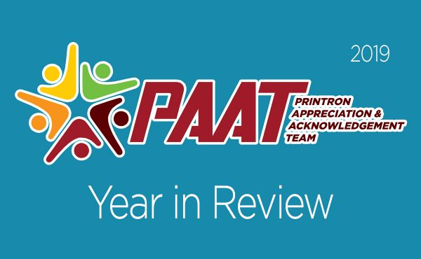Printron's P.A.A.T. Committee: 2019 A Year In Review